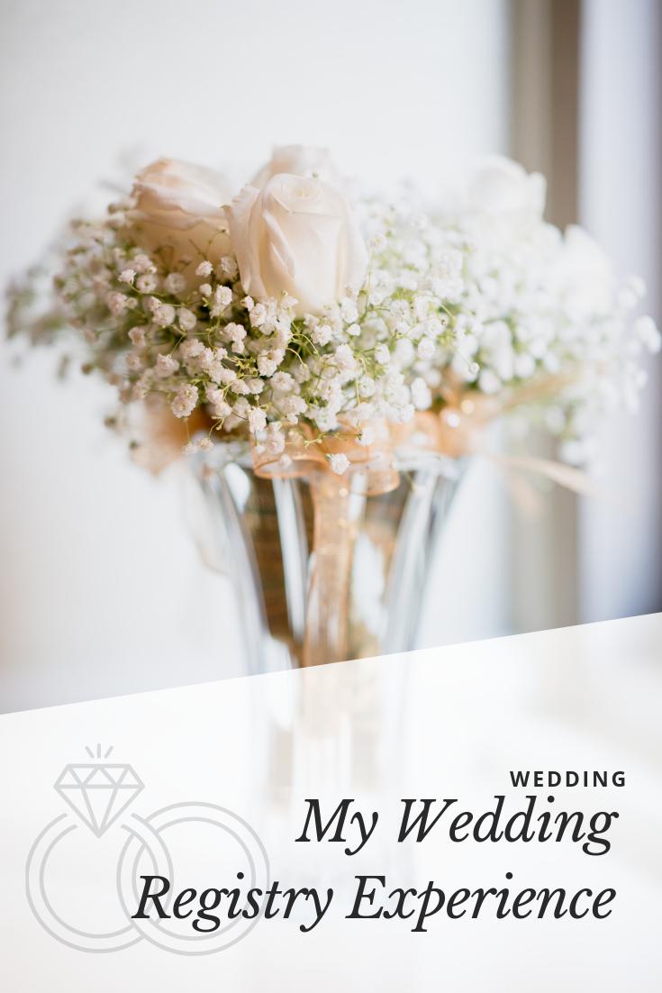 My Wedding Registry Experience