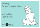 tired mommy ecard