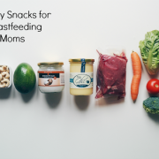 Healthy Snacks for BF Moms