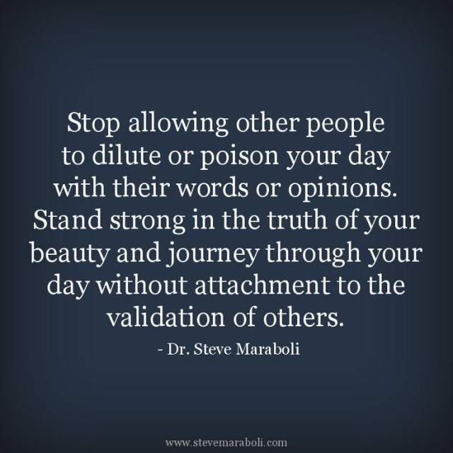 Do Not Let the Words of Others Poison Your Day