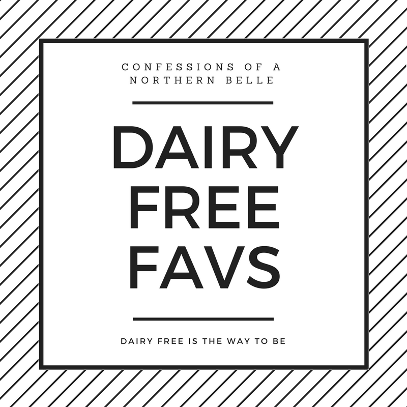 My Favorite Dairy Free Products