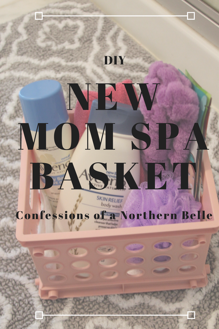 DIY New Mom Basket - Confessions of a Northern Belle