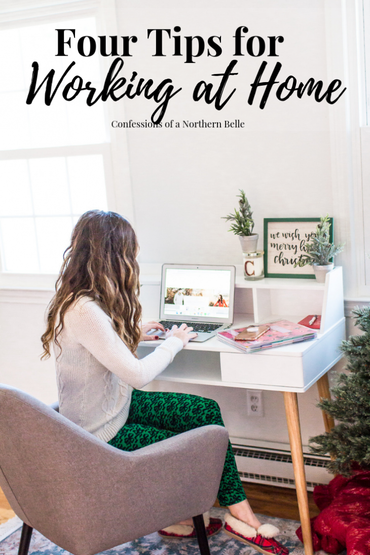 Tips for Working from Home - Confessions of a Northern Belle