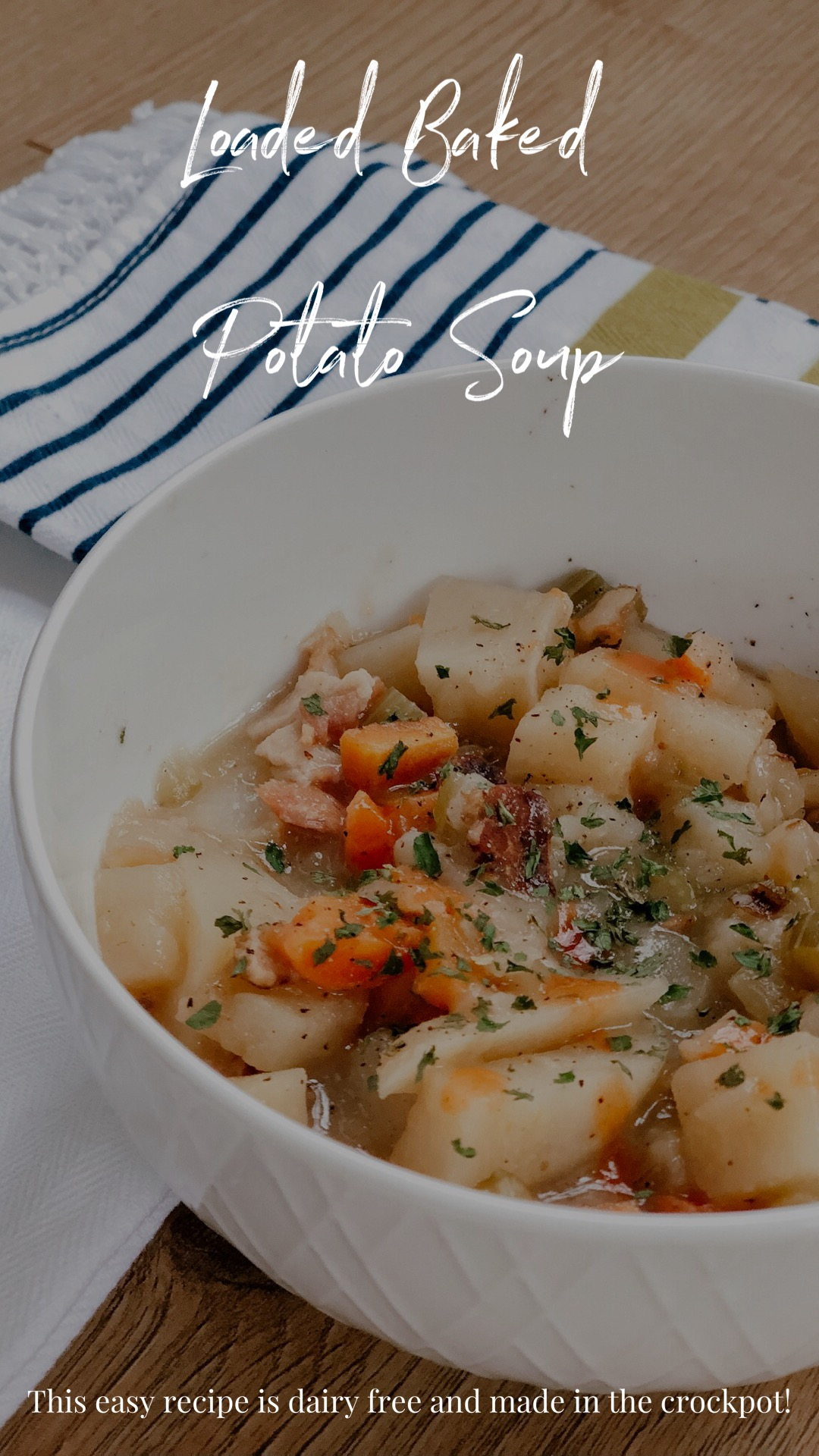 Loaded Baked Potato Soup Recipe - potatoes, bacon, carrots, celery, onions cooked in a bowl