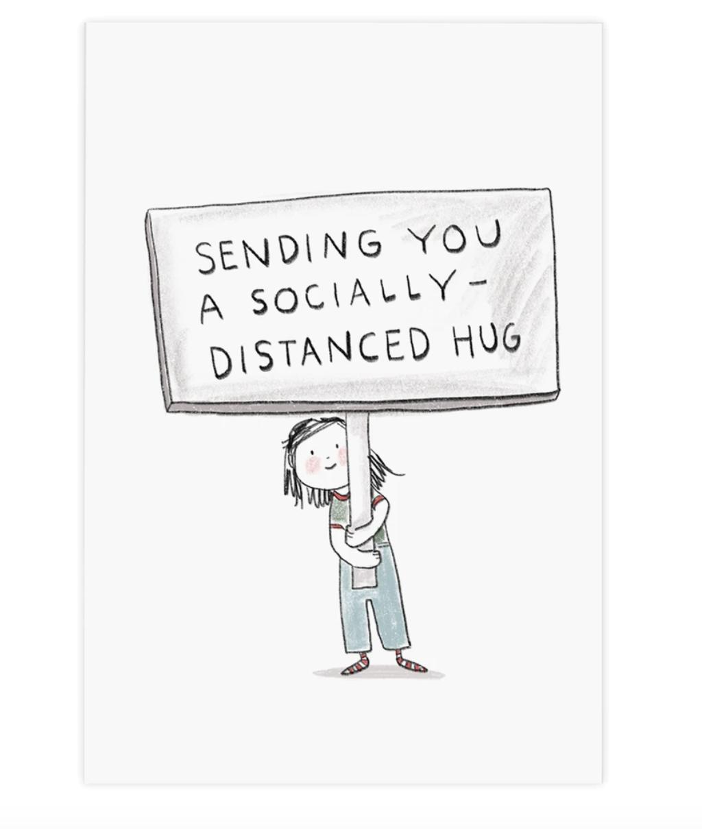 sending you a socially distanced hug
